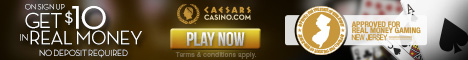 Get $10 Real Money at CaesarsCasino.com NJ