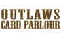 dusanj checked in to Outlaws Card Parlour